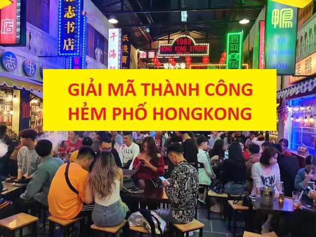 GIẢI MÃ THÀNH CÔNG HẺM PHỐ HONGKONG QUA 7 YẾU TỐ